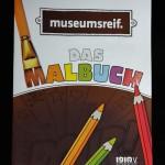 Cover museumsreif - das Malbuch (Foto Sylke Störmer 20160405_170427)